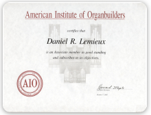 Daniel Lemieux, American Institute of Organ Builders Certificate